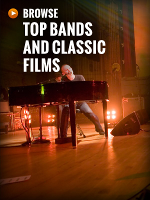 Browse top bands and clasic films